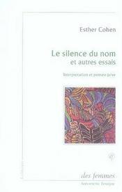 Le silence du nom et autres essais ; interprétation et pensée juive - Intérieur - Format classique
