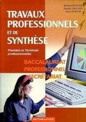 Travaux professionnels et de synthèse ; 1ère et terminale professionnelles secrétariat ; manuel de l'élève - Couverture - Format classique