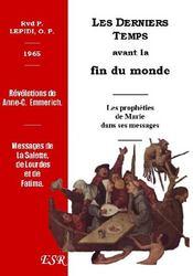 Les Derniers Temps Avant La Fin Du Monde, 1965 - Couverture - Format classique