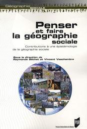 Penser et faire la géographie sociale - Intérieur - Format classique