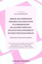 Manuel Des Commissions Regionales De Conciliation Et D'Indemnisation Des Accidents Medicaux, Des Aff - Intérieur - Format classique