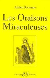 Les oraisons miraculeuses - Intérieur - Format classique