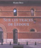 Sur Les Traces De Ledoux - Intérieur - Format classique