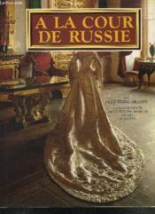A La cour de russie - Couverture - Format classique