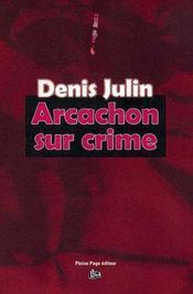 Arcachon sur crime - Intérieur - Format classique