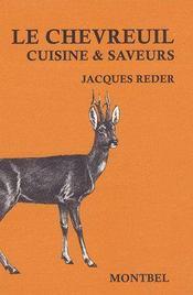 Le chevreuil ; cuisine et saveurs - Intérieur - Format classique