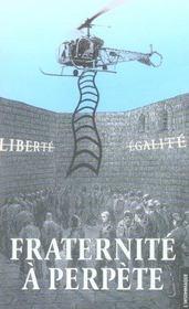 Fraternite A Perpete - Intérieur - Format classique