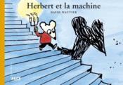 Herbert et la machine - Couverture - Format classique