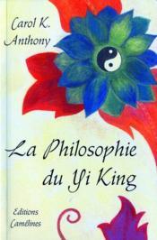 La philosophie du yi king - Couverture - Format classique