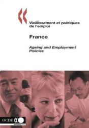 Vieillissement et politiques de l'emploi ; ageing and employment policies ; france - Couverture - Format classique