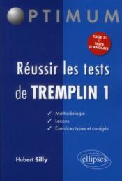 Réussir les tests de Tremplin 1 - Couverture - Format classique