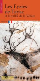 Les eyzies de tayac et la vallee de la vezere - Couverture - Format classique