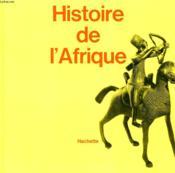 Histoire De L'Afrique, A L'Usage Du Senegal - Couverture - Format classique