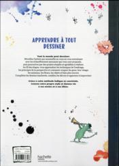 Apprendre à tout dessiner - 4ème de couverture - Format classique