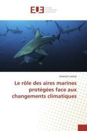Le role des aires marines protegees face aux changements climatiques - Couverture - Format classique