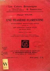 Une Tragedie Florentine Et Fragments Dramatiques Inedits - Couverture - Format classique