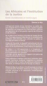 Les africains et l'institution de la justice ; entre mimétismes et métissages (1re édition) - 4ème de couverture - Format classique
