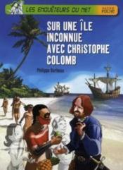 Les enquêteurs du net ; sur une île inconnue avec Christophe Colomb - Couverture - Format classique