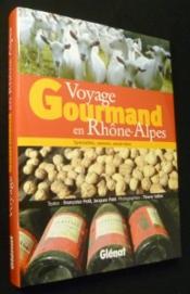 Voyage gourmand en Rhône-Alpes - Couverture - Format classique
