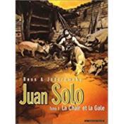 Juan Solo t.3 ; la chair et la gale - Couverture - Format classique