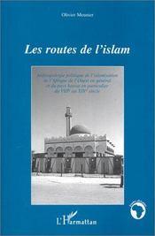 Les Routes De L'Islam - Intérieur - Format classique