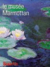 Le Musee Marmottan En Francais (Nouvelle Edition 1998) - Couverture - Format classique