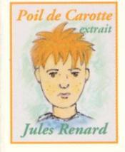Poil De Carotte ; Extrait - Couverture - Format classique