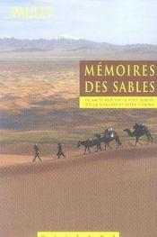 Mémoires des sables ; en haute asie sur la piste oubliée d'ella maillart et peter fleming - Intérieur - Format classique