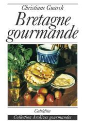 Bretagne Gourmande - Couverture - Format classique