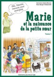 Marie et la naissance de la petite soeur t.1 - Couverture - Format classique