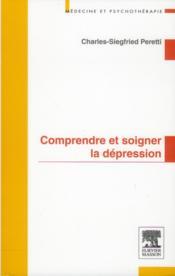 Comprendre et soigner la dépression - Couverture - Format classique
