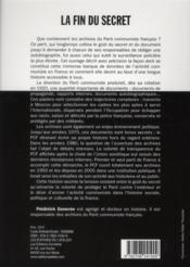 La fin du secret ; histoire des archives du Parti communiste français - 4ème de couverture - Format classique