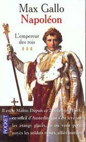 Napoleon t.3 ; l'empereur des rois - Intérieur - Format classique