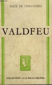 Valdfeu. Collection : A La Belle Helene. - Couverture - Format classique