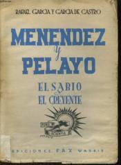 Menendez Y Pelayo, El Sablo Y El Creyente - Couverture - Format classique