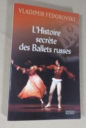 L'histoire secrète des balets russes. - Couverture - Format classique