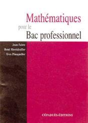 Mathematiques pour le bac professionnel - Couverture - Format classique