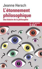 L'étonnement philosophique ; une histoire de la philosophie - Couverture - Format classique