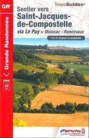 Saint-Jacques ; via Le Puy > Moissac-Roncevaux (édition 2017) - Couverture - Format classique