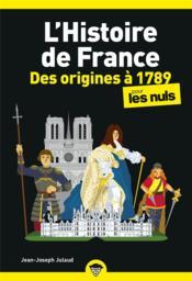 L'histoire de France poche pour les nuls ; des origines à 1789 - Couverture - Format classique