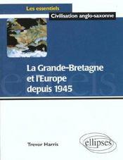 La Grande-Bretagne Et L'Europe Depuis 1945 - Intérieur - Format classique
