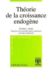 Théorie de la croissance endogène - Couverture - Format classique