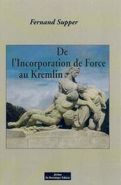 De L'Incorporation De Force Au Kremlin - Intérieur - Format classique