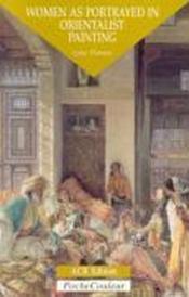 La femme dans la peinture orientaliste (version anglaise ) - Couverture - Format classique
