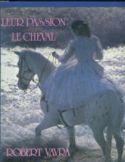 Leur passion le cheval - Couverture - Format classique