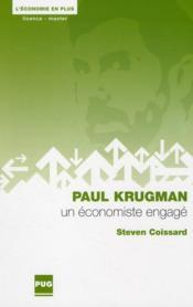 Paul Krugman ; un économiste engagé - Couverture - Format classique