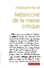 Mélancolie de la masse critique - Couverture - Format classique
