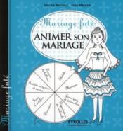 Mariage futé ; animer son mariage - Couverture - Format classique