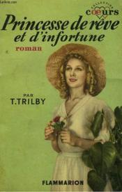 Princesse De Reve Et D'Infortune. Collection : Coeurs N° 2 - Couverture - Format classique