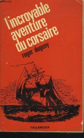 L'Incroyable Aventure Du Corsaire - Couverture - Format classique